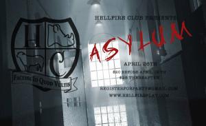 Hellfire Asylum (Annual Medical Party) - April 2014