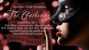 Hellfire Club: The Gathering - June 15th, 2013